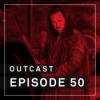 OutCast - Episode 50: Audio Commentary zu Outcast