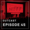 OutCast - Episode 45: NIFFF 2018