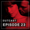 OutCast - Episode 23: Fifty Shades. Keine Pointe.