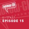 OutCast - Episode 15: Fandoms