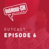 OutCast - Episode 6: It, mother! und andere traumatische Erlebnisse
