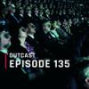 OutCast - Episode 135: 3-D   4ever?