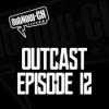 OutCast - Episode 12: Justice League und DCEU