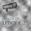 OutCast – Episode 2: Game of Thrones