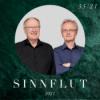 SINNFLUT – DIE STIMME 55/21 Bau-Sinn, Wolfgang Coutadin und Bernd Wacker