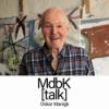 MdbK [talk] #015: POINT OF NO RETURN - Oskar Manigk