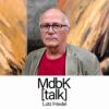 MdbK [talk] #011: POINT OF NO RETURN - Lutz Friedel
