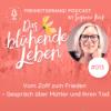 013 Vom Zoff zum Frieden - Gespräch über Mütter und ihren Tod mit Nicola Uthmann