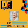 DFP #15. Mit Brigitte Nolting. Virtuelle Assistentin mit fast 70 Jahren und kein Ende in Sicht!