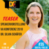 DFP Teaser #35 Dr. Silvia Schäfer. Speakervorstellung für die VAK18