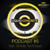 Liquid Concrete Podcast #5 feat. Simple Technique