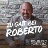 01: Claudia Wecker zu Gast bei Roberto