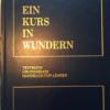 Ein Kurs in Wundern erschienen im Greuthofverlag Kapitel 22