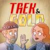 71 – Trek & Gold: First Contact Day 2021