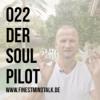 022 - Der Soulpilot w/Dr. Till Noethel