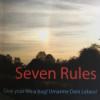 Seven Rules, Umarme Dein Leben! 7 klare Regeln für den Alltag