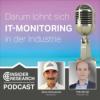 Darum lohnt sich IT-Monitoring in der Industrie, mit Felix Berndt von Paessler AG