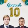 Episode 10 – Jubiläum