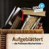 """Aufgeblättert – die Podnews Bücherkiste: #27 """"Unten Ohne"""" / """"Der erste letzte Tag"""""""