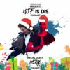 WTF Is Dis Podcast Vol. 5 w/ Averro