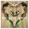 Run. Sleep. Repeat - Episode 1