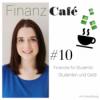 #10 Finances for Students! Studenten und Geld!