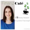 #8 Money-Mindset! Die goldene Finanzregel!