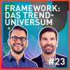 #23 Framework: Das Trenduniversum