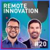 #20 Remote Innovation