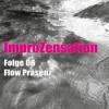 ImproZensation Folge 06 Flow Präsenz