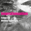 ImproZensation Folge 05 Dialog und Synergie