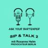 Sip & Talk 2 mit Roxanne Helm Provocateur Berlin