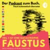 Ich mag es, mein Zuhause in Gefahr zu bringen!   EP3 Faustus. Teil 1 ist eine Katastrophe: Goethes Faust automatisch übersetzt