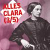 Alles Clara - Clara Schumann und die Liebe (3/5)