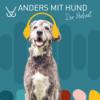 #44 Home-Office und Co. haben meinen Hund zum Schattenhund gemacht