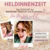 Heldinnenzeit - Frau-sein mit Romy Stangl