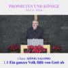 1.8 Ein ganzes Volk fällt von Gott ab - 1.KÖNIG SALOMO | PROPHETEN UND KÖNIGE - Pastor Mag. Kurt Piesslinger Download