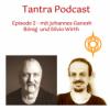 Tantra Podcast 2 - Interview mit Johannes Ganesh Bönig
