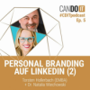 CanDoIT Podcast: Personal Branding auf LinkedIn II