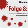 Folge 8: Auswirkungen der COVID-19-Pandemie auf Konjunktur und Wachstum