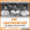 #17 Elfmeter-Wahnsinn, Rekord-Kruse und drei Sorgenkinder