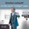 """#48 Emotion verkauft! ️ Im Film und im """"richtigen"""" Leben - Im Talk: Oliver Albrecht"""