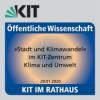KIT im Rathaus - Stadt und Klimawandel (Begrüßung)