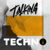 Talking Techno mit Welticke