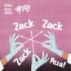 #70 - Zack, Zack, Zack: Aua!
