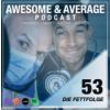 #53 DIE FETTFOLGE