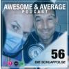 #56 DIE SCHLAFFOLGE