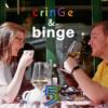 Cringe & Binge #5 - Ein rundum schönes Leben