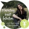Erlaube dir, deinen individuellen und intuitiven Marketing-Weg zu gehen.