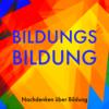 """Bildungsbildung 005: Verstehen. """"Was heißt 'bildender Unterricht'?"""" mit Nele Kuhlmann (Teil 1)"""